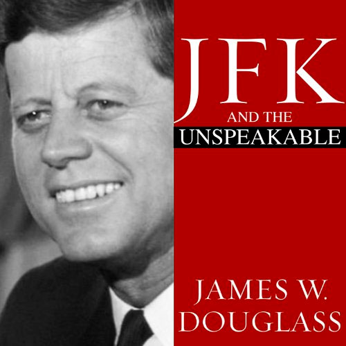 JFK and the Unthinkable